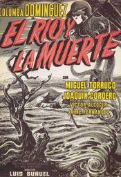 Subtitrare El río y la muerte (The River and Death)