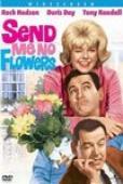 Subtitrare Send Me No Flowers