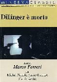 Trailer Dillinger è morto