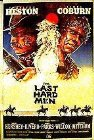 Vezi <br />						The Last Hard Men  (1976)						 online subtitrat hd gratis.