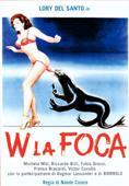 Vezi <br />W la foca!  (1982) online subtitrat hd gratis.