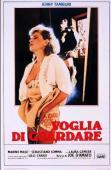 Vezi <br />Voglia di guardare  (1986) online subtitrat hd gratis.