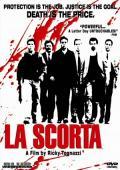 Subtitrare La Scorta (The Escort)
