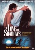 Subtitrare Of Love and Shadows