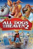 Subtitrare All Dogs Go to Heaven 2