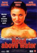 Vezi <br />						Head Above Water  (1996)						 online subtitrat hd gratis.