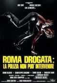 Subtitrare Roma drogata: la polizia non può intervenire