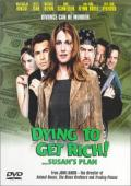 Vezi <br />Susan&amp;#x27;s Plan (Dying to Get Rich) (1998) online subtitrat hd gratis.