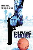 Vezi <br />The Playaz Court (2000) online subtitrat hd gratis.