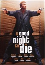 Subtitrare A Good Night to Die