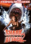 Subtitrare Shark Attack 2