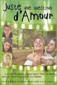 Vezi <br />						Juste une question d'amour  (2000)						 online subtitrat hd gratis.