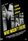 Trailer The Man Who Wasn't There