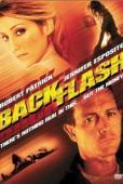 Vezi <br />Backflash  (2001) online subtitrat hd gratis.