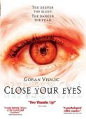 Subtitrare Close Your Eyes
