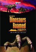 Subtitrare When Dinosaurs Roamed America