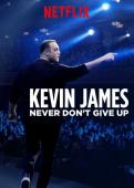 Subtitrare Kevin James: Never Don't Give Up