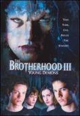 Subtitrare The Brotherhood III: Young Demons