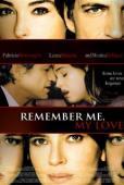 Subtitrare Ricordati di me (Remember Me, My Love)