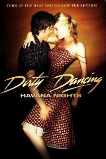 Subtitrare Dirty Dancing: Havana Nights
