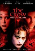 Subtitrare The Crow: Wicked Prayer