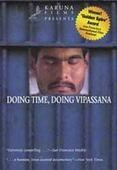 Subtitrare Doing Time, Doing Vipassana