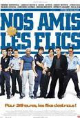 Vezi <br />Nos amis les flics (2004) online subtitrat hd gratis.