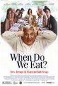 Subtitrare When Do We Eat