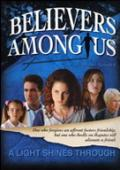 Vezi <br />						Believers Among Us  (2005)						 online subtitrat hd gratis.