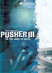 Subtitrare Pusher III (I'm the Angel of Death: Pusher III)