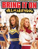 Vezi <br />						Bring It On: All or Nothing (2006)						 online subtitrat hd gratis.