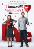 Vezi <br />I Hate Valentine&amp;#x27;s Day  (2009) online subtitrat hd gratis.