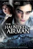 Vezi <br />						The Haunted Airman  (2006)						 online subtitrat hd gratis.