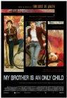 Trailer Mio fratello e figlio unico