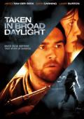 Vezi <br />						Taken in Broad Daylight  (2009)						 online subtitrat hd gratis.