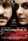 Vezi <br />Cadavres  (2009) online subtitrat hd gratis.