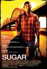 Vezi <br />Sugar  (2008) online subtitrat hd gratis.