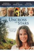 Vezi <br />Uncross the Stars  (2008) online subtitrat hd gratis.