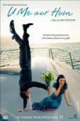 Vezi <br />U Me Aur Hum  (2008) online subtitrat hd gratis.