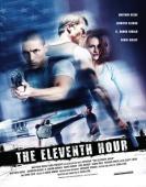 Vezi <br />The Eleventh Hour (2008) online subtitrat hd gratis.