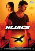Vezi <br />Hijack (2008) online subtitrat hd gratis.