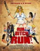 Subtitrare Run! Bitch Run!