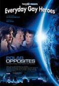 Vezi <br />Polar Opposites  (2008) online subtitrat hd gratis.