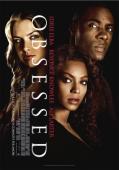 Vezi <br />Obsessed  (2009) online subtitrat hd gratis.