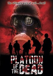 Subtitrare Platoon of the Dead