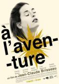 Vezi <br />À l'aventure  (2009) online subtitrat hd gratis.