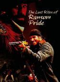 Trailer The Last Rites of Ransom Pride