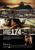 Vezi <br />Última Parada 174 (Last Stop 174) (2008) online subtitrat hd gratis.