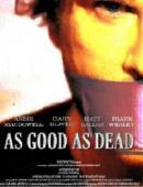 Trailer As Good as Dead