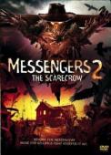 Vezi <br />Messengers 2: The Scarecrow  (2009) online subtitrat hd gratis.